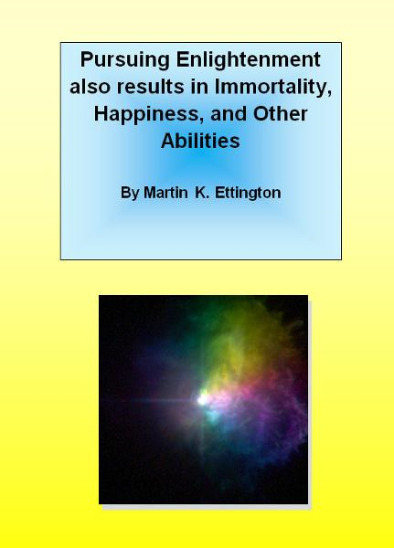 Pursuing Enlightenment also Results in Immortality, Happiness, and Other Abilities