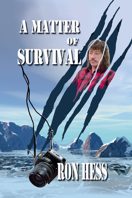 A Matter of Survival By: Ron Hess