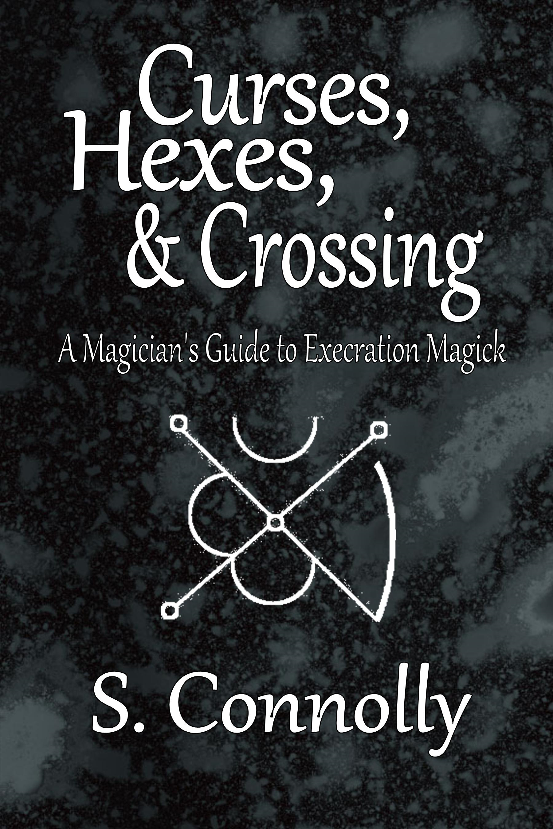 Curses, Hexes & Crossing
