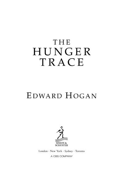 The Hunger Trace By: Edward Hogan