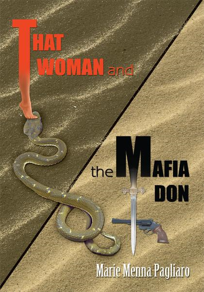 That Woman and the Mafia Don By: Marie Pagliaro