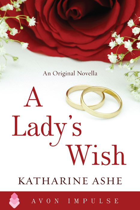 A Lady's Wish By: Katharine Ashe