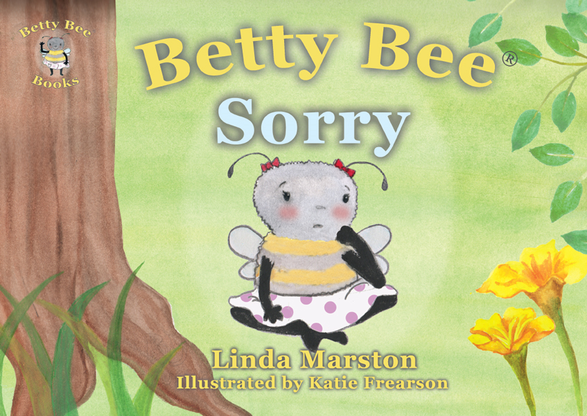 Betty Bee Sorry By: Linda Marston