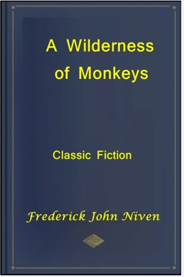 A Wilderness of Monkeys