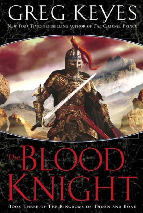The Blood Knight By: Greg Keyes