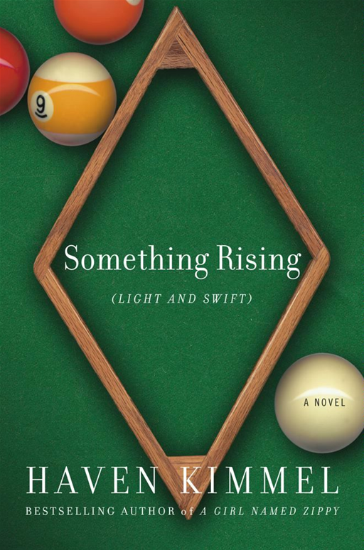 Something Rising By: Haven Kimmel