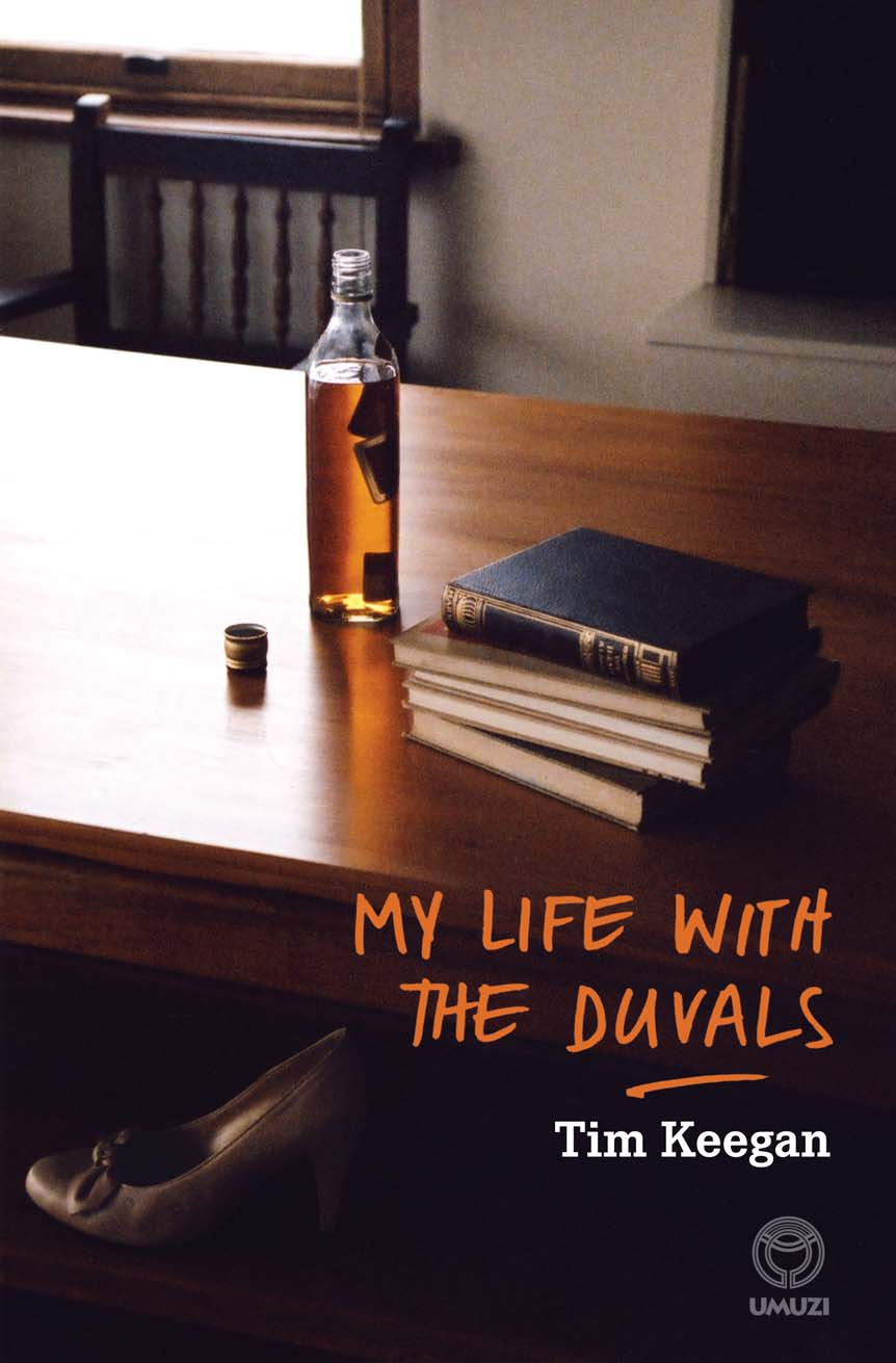 My Life with the Duvals By: Tim Keegan