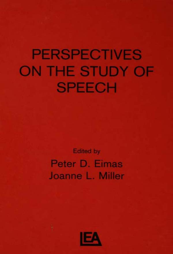 Perspectives on the Study of Speech