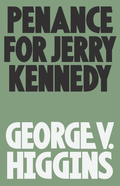 Penance for Jerry Kennedy