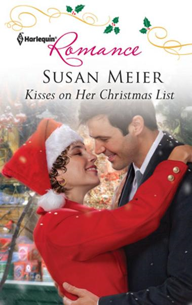 Kisses on Her Christmas List By: Susan Meier