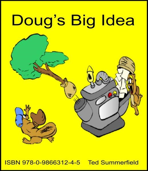 Doug's Big Idea By: Ted Summerfield