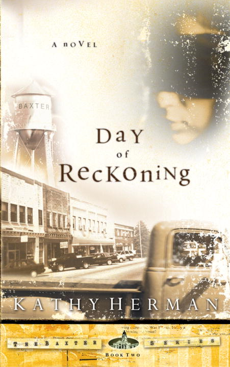 The Day of Reckoning By: Kathy Herman