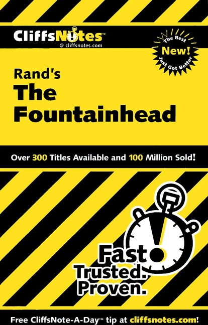 CliffsNotes on Rand's The Fountainhead By: Andrew Bernstein