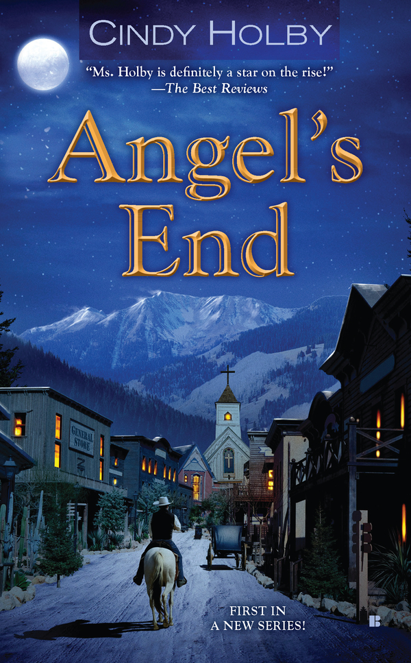 Angel's End By: Cindy Holby