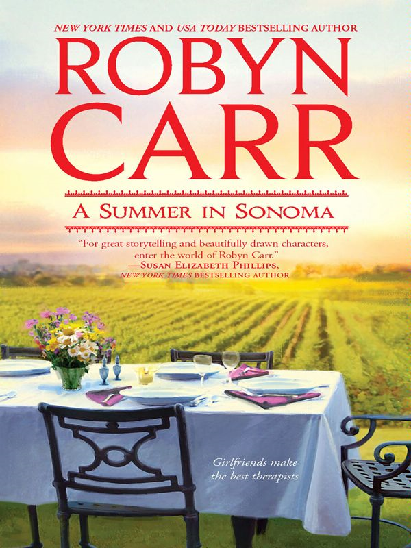 A Summer in Sonoma By: Robyn Carr
