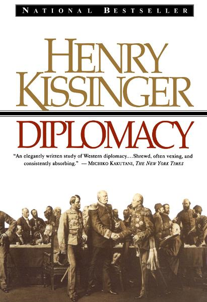Diplomacy By: Henry Kissinger
