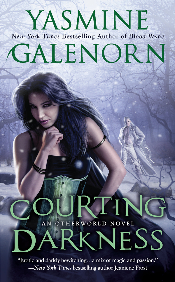 Courting Darkness By: Yasmine Galenorn