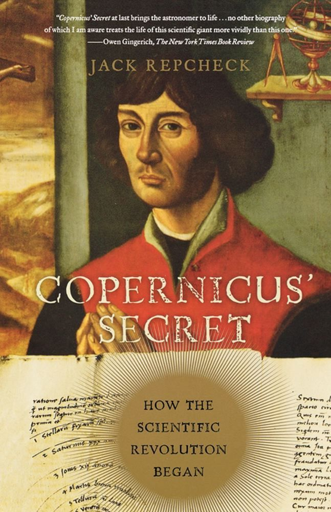 Copernicus' Secret By: Jack Repcheck