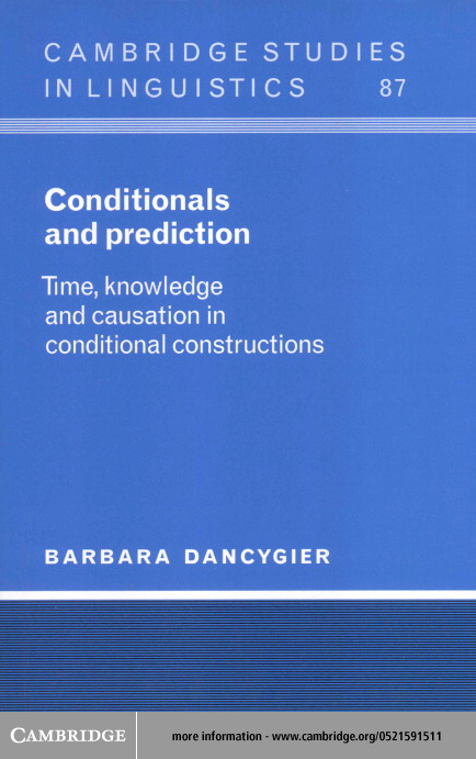 Conditionals and Prediction By: Dancygier, Barbara