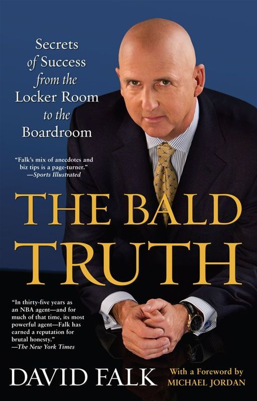 The Bald Truth By: David Falk