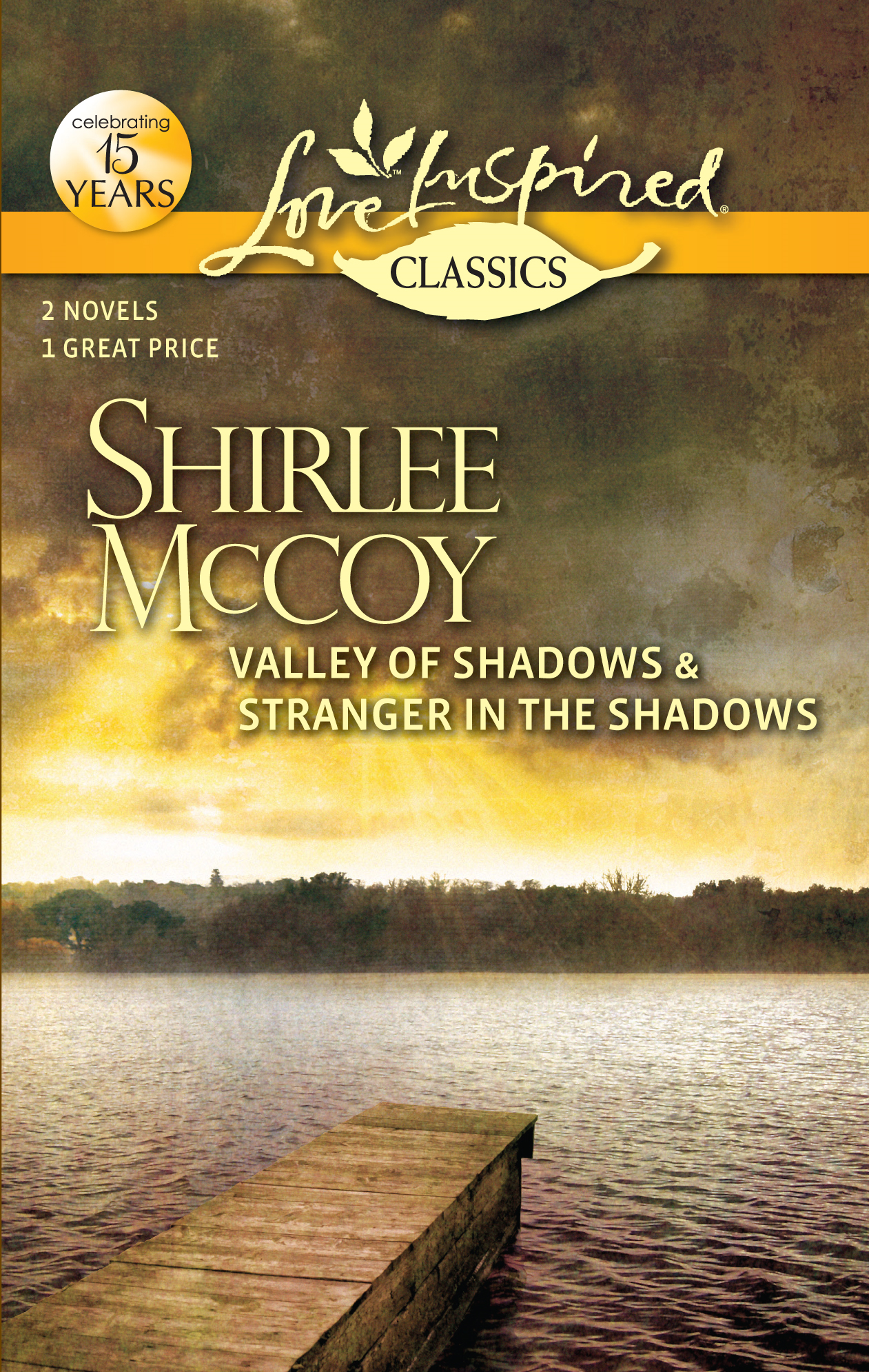 Valley of Shadows and Stranger in the Shadows: Valley of Shadows\Stranger in the Shadows