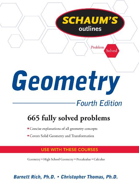 Schaum's Outline of Geometry, 4ed By: Barnett Rich,Christopher Thomas