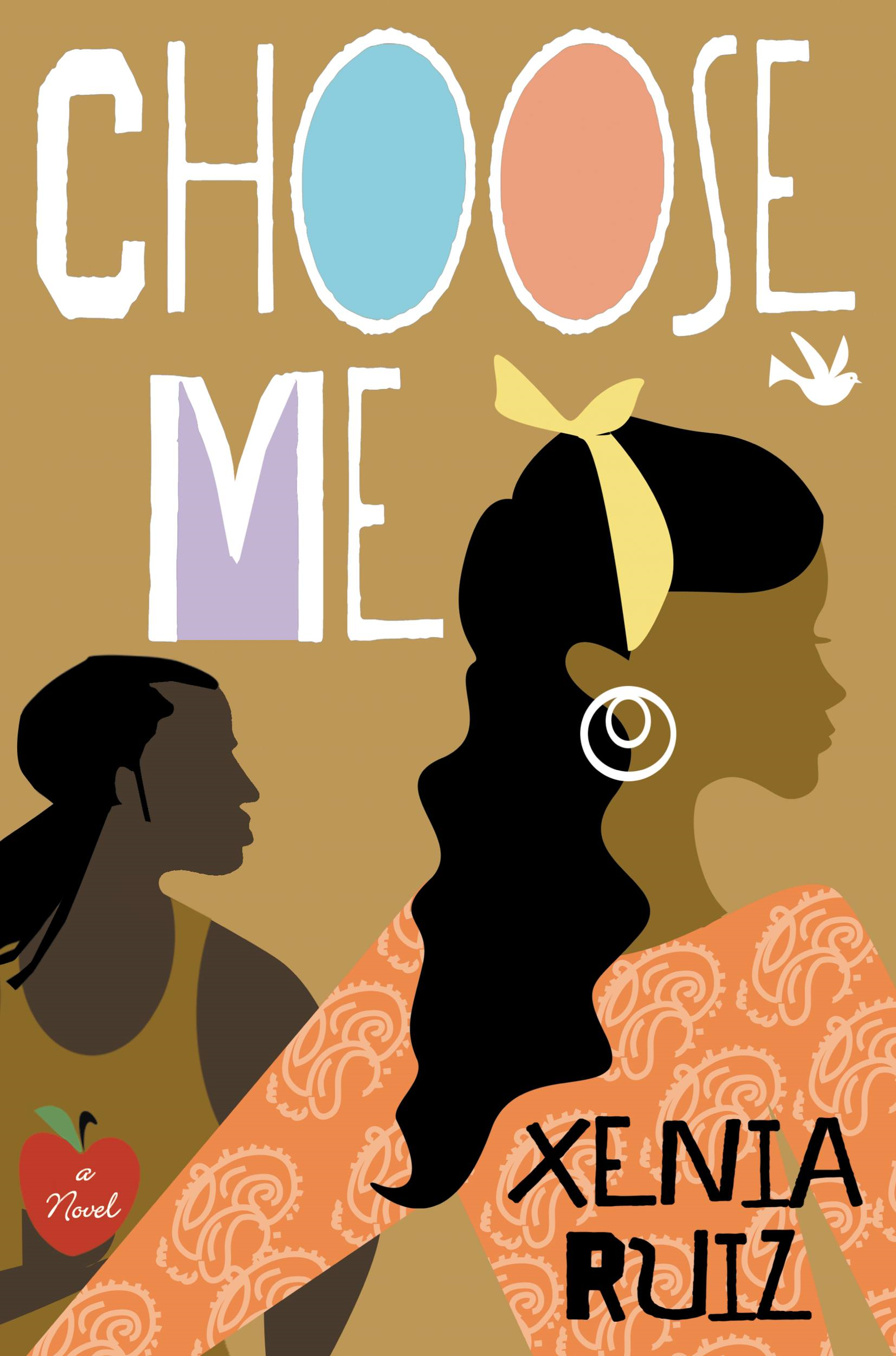 Choose Me By: Xenia Ruiz