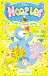 The Hoozles: The Big Parade: Book 4: