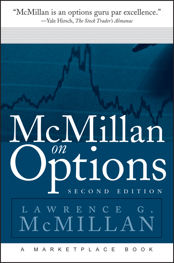 McMillan on Options By: Lawrence G. McMillan