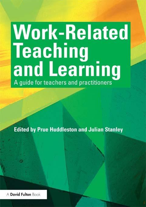 Work Related Teaching and Learning By: Huddleston, Prue