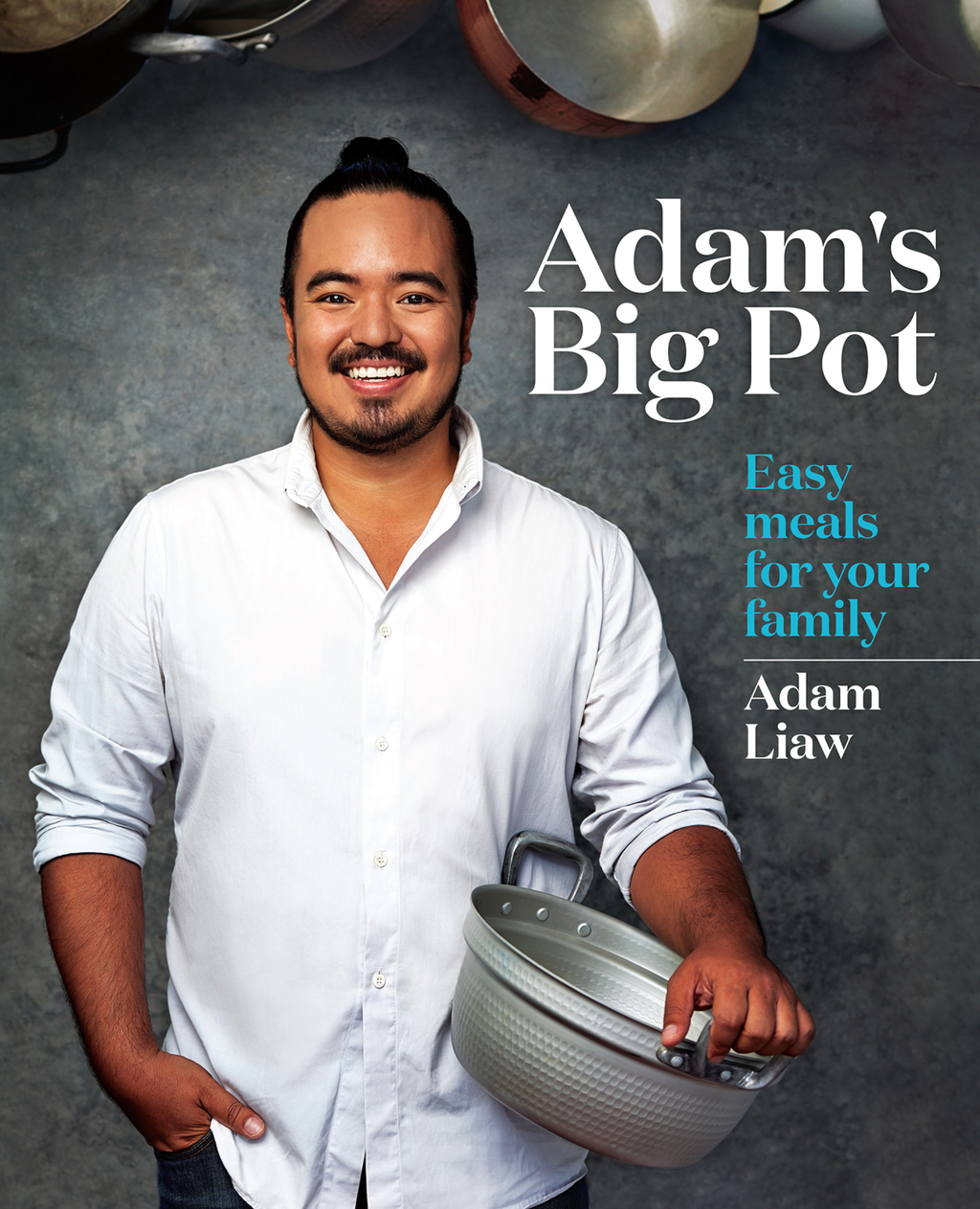 Adam's Big Pot Easy meals for your family