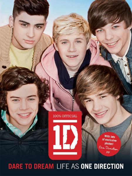 One Direction: Dare to Dream: Life as One Direction By: One Direction