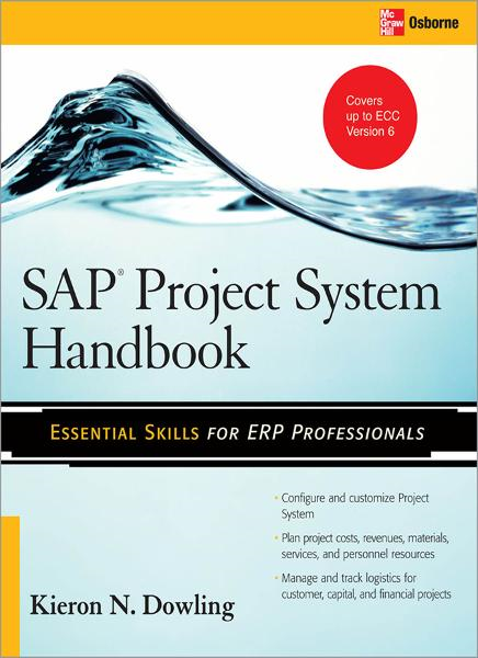 SAP® Project System Handbook By: Kieron Dowling