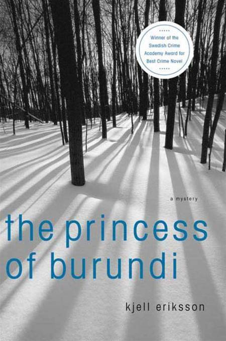 The Princess of Burundi By: Kjell Eriksson