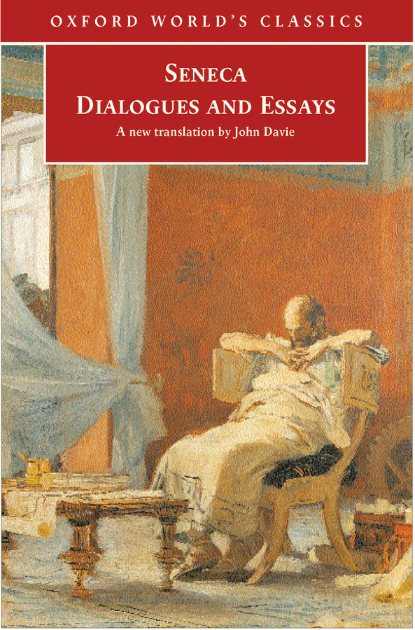 Dialogues and Essays By: Seneca,Tobias Reinhardt
