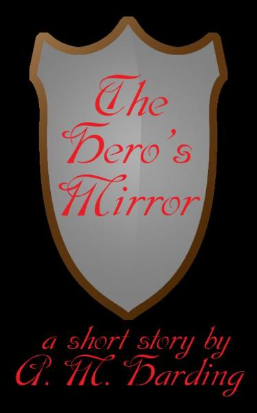 The Hero's Mirror
