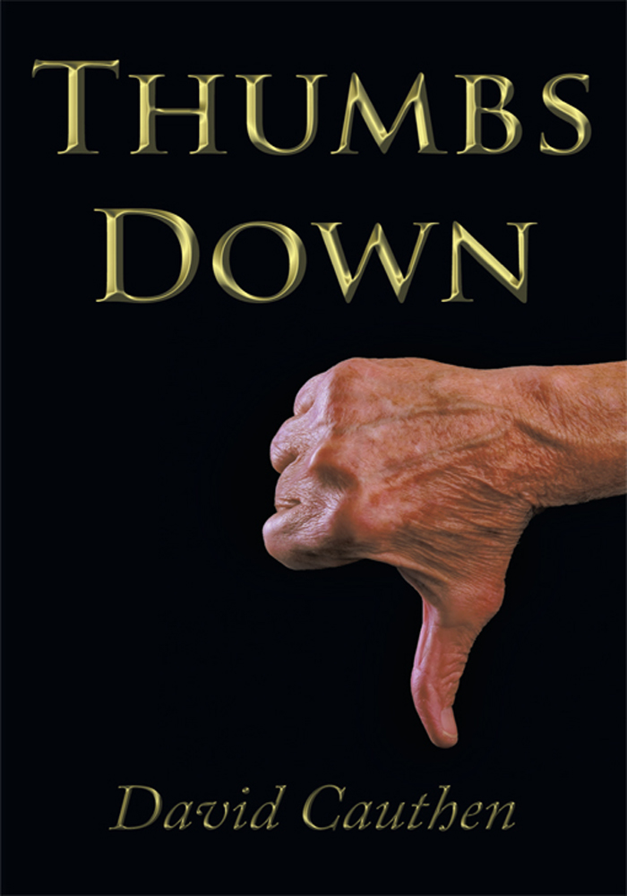 Thumbs Down By: David Cauthen