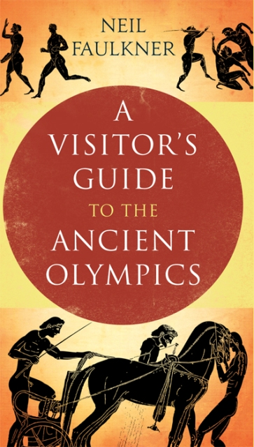 A Visitor's Guide to the Ancient Olympics