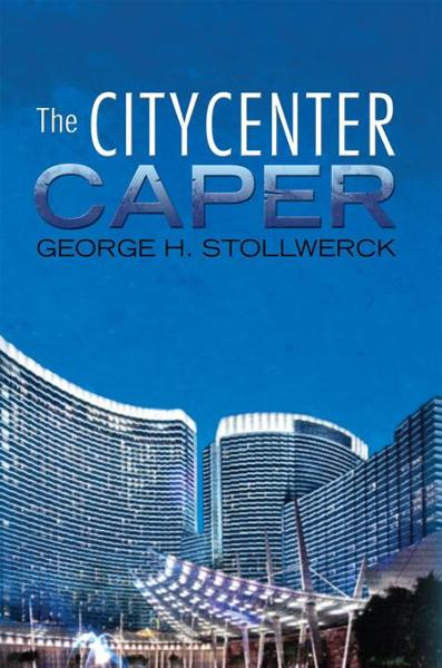 The CityCenter Caper