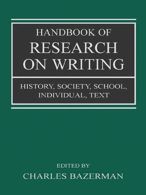 Handbook of Research on Writing