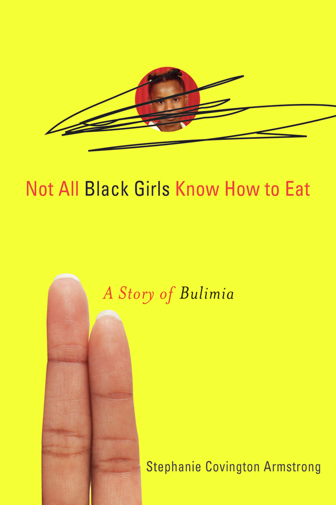 Not All Black Girls Know How to Eat