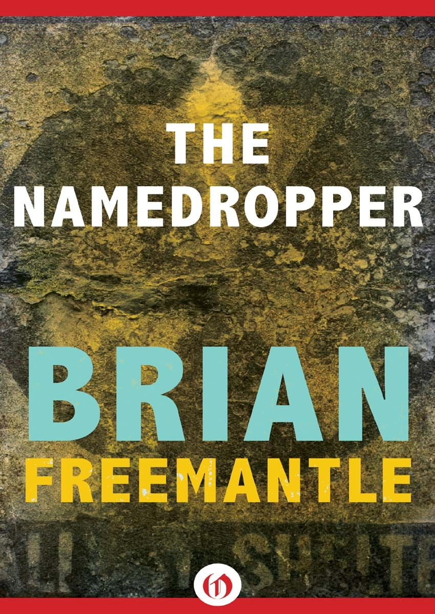 The Namedropper By: Brian Freemantle