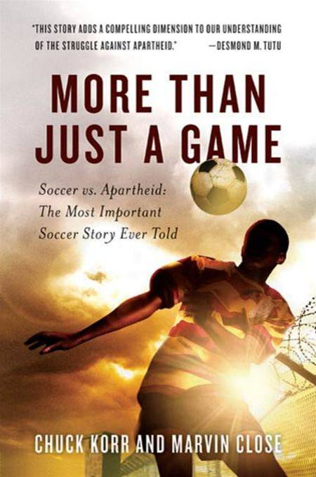 More Than Just a Game By: Chuck Korr,Marvin Close