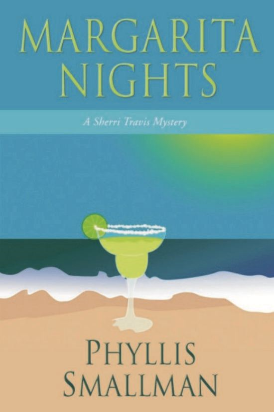 Margarita Nights By: Phyllis Smallman