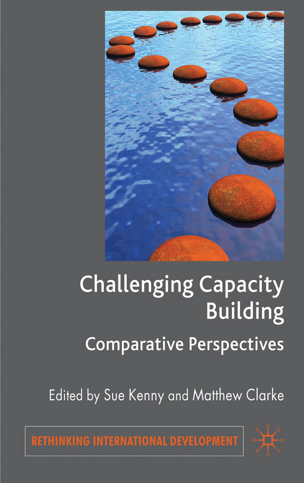 Challenging Capacity Building Comparative Perspectives