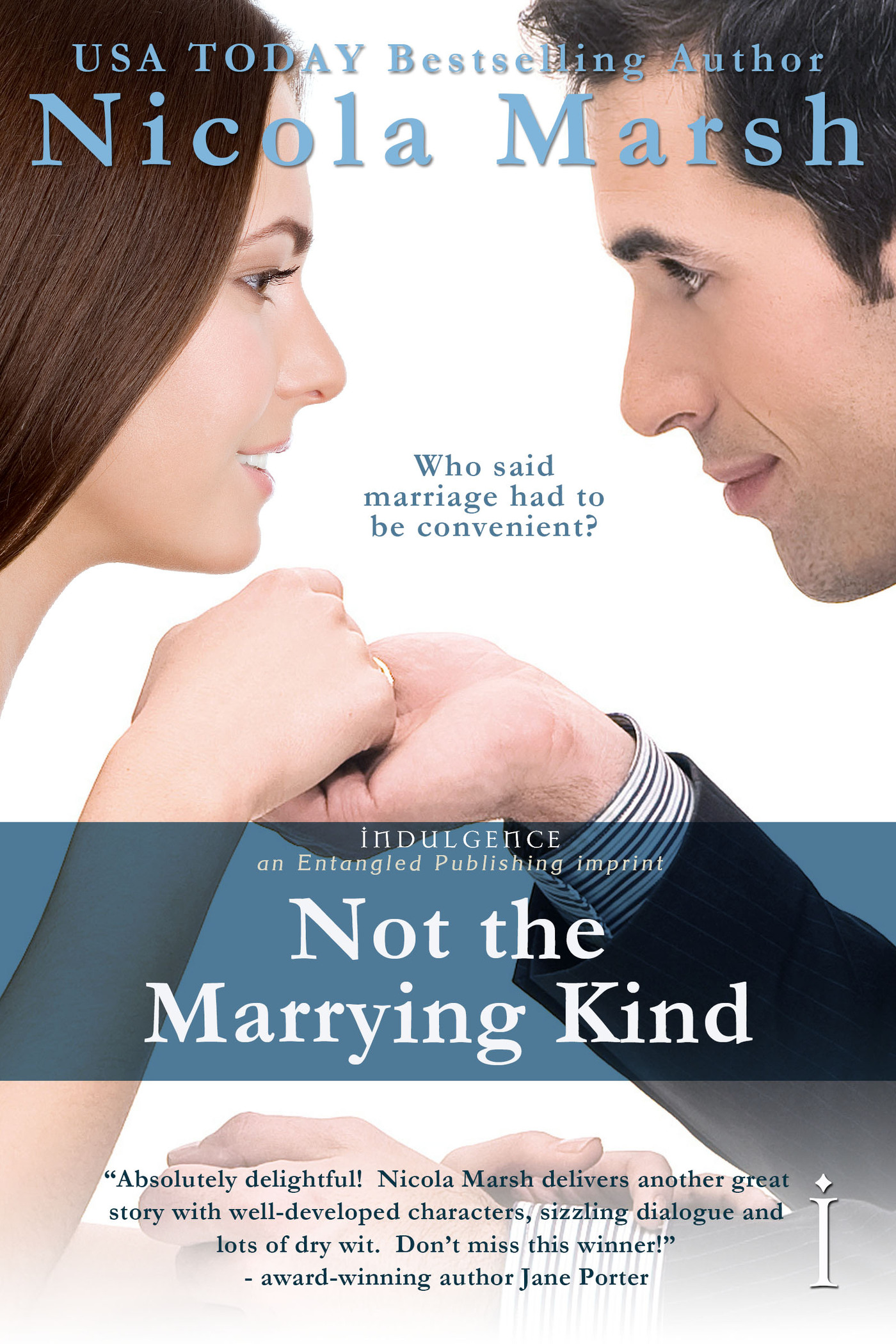 Not the Marrying Kind By: Nicola Marsh