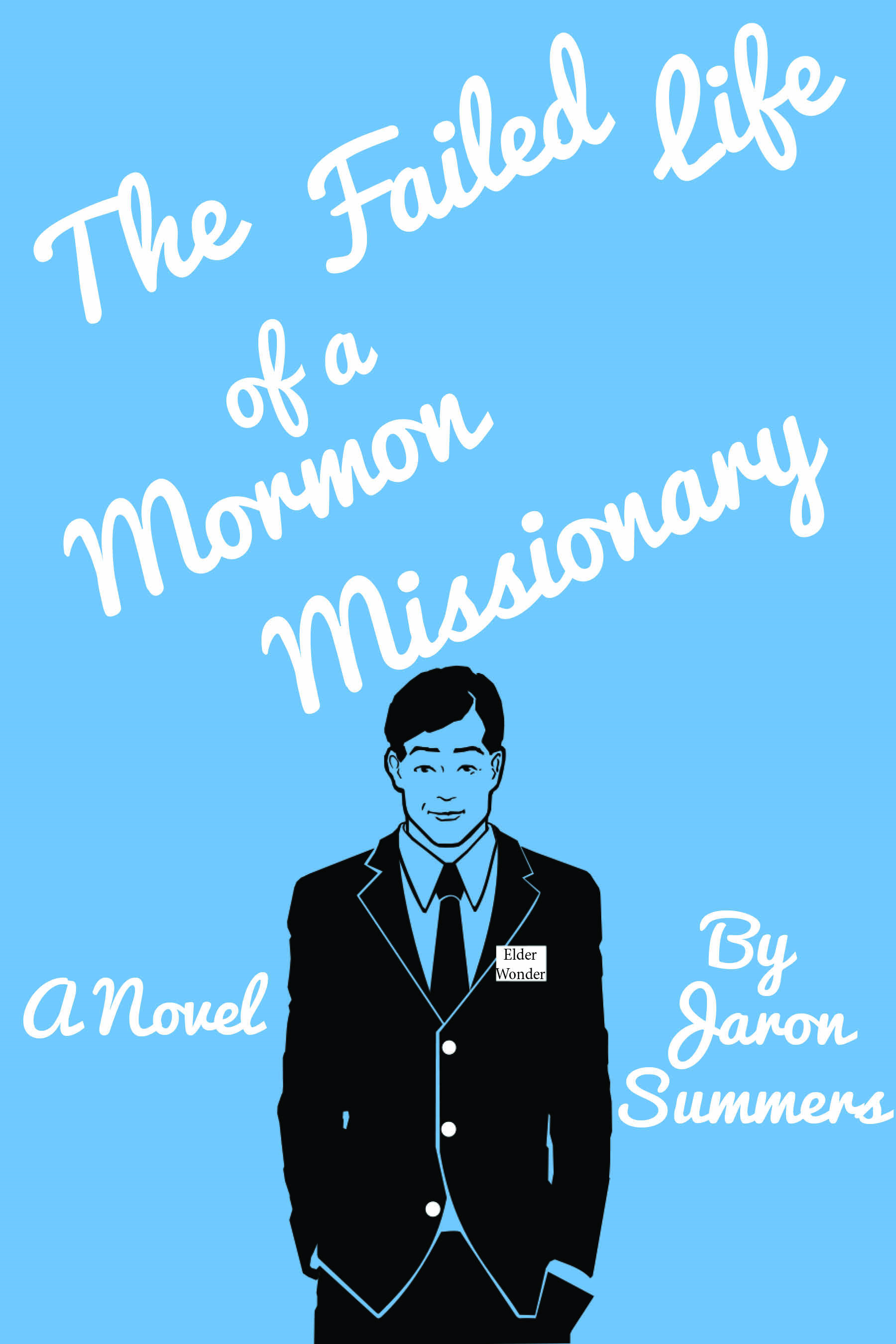 The Failed Life of a Mormon Missionary