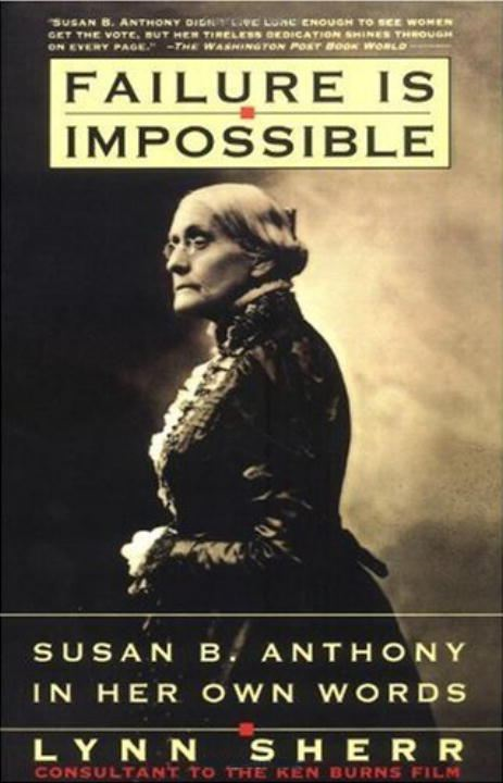 Failure Is Impossible By: Lynn Sherr