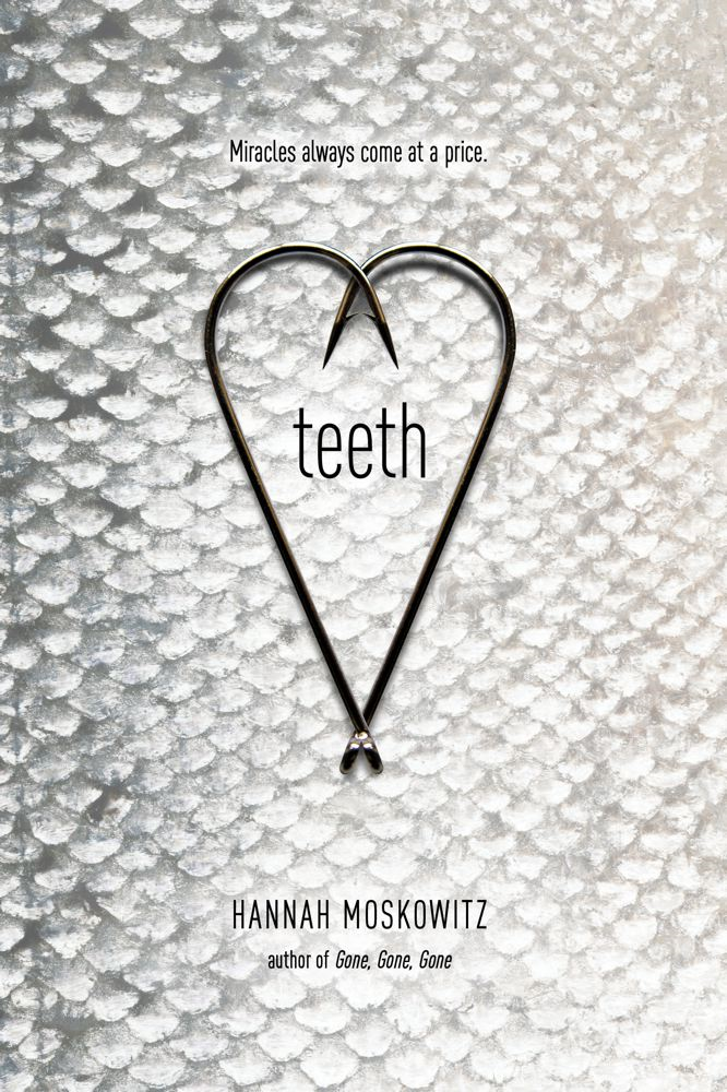 Teeth By: Hannah Moskowitz