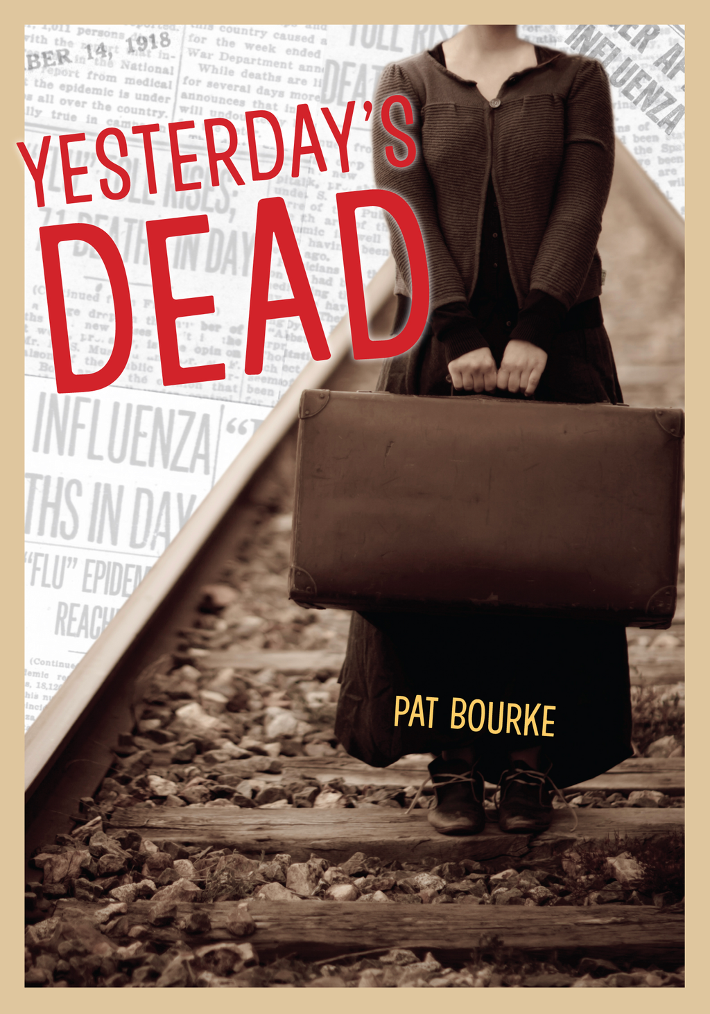 Yesterday's Dead By: Pat Bourke